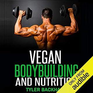 Vegan Bodybuilding and Nutrition audiobook cover art