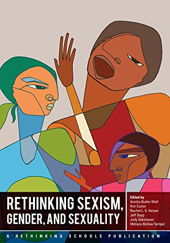 Compare Textbook Prices for Rethinking Sexism, Gender, and Sexuality First Edition ISBN 9780942961591 by Rethinking Schools,Kim Cosier,Rachel Harper,Jeff Sapp,Jody Sokolower,Melissa Bollow Tempel,Annika Butler-Wall