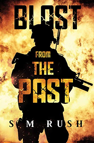 Blast from the Past by [S M Rush]