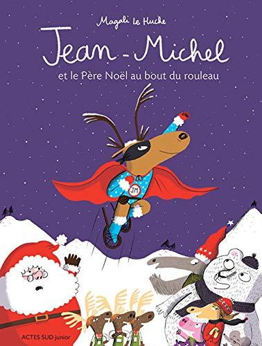 Jean-Michel et le Père Noël au bout du rouleau