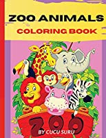 Zoo Animals Coloring Book: Amazing Animals Coloring Books for boys, girls, and kids of ages 4-8 and up