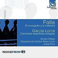 Falla: El Corregidor Y La Molinera / Garcia Lorca: Canciones Espanolas Antiguas by Ginesa Ortega (2005-10-11)