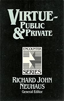 Virtue, Public and Private (Encounter Series) 080280201X Book Cover