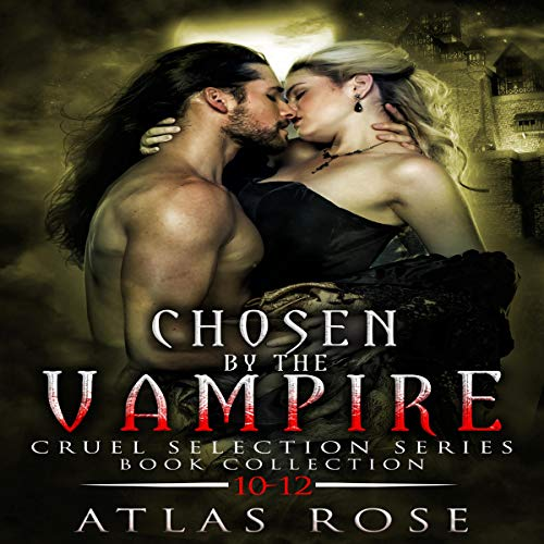 Chosen by the Vampire : Book Collection 10-12 cover art