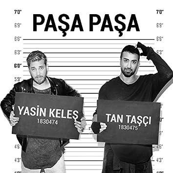 Paşa Paşa (feat. Tan Taşçı)