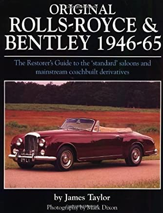 Original Rolls-Royce & Bentley 1946-65 by James Taylor (1999-05-02)