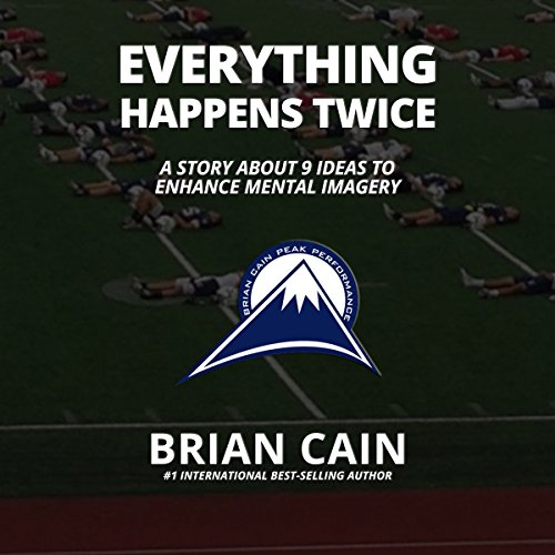 Everything Happens Twice: A Story about 9 Ideas to Enhance Mental Imagery  By  cover art