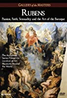 Rubens: Passion Faith Sensuality & Art of Baroque [DVD] [Import]