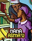Nana Asma'u (Nigeria Heritage Children's Series Book 20) (English Edition)