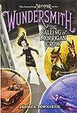 Wundersmith: The Calling of Morrigan Crow (Nevermoor, 2)