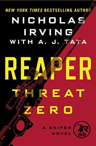 Reaper: Threat Zero: A Sniper Novel (The Reaper Series Book 2)
