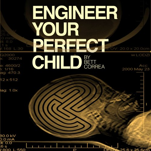 Engineer Your Perfect Child audiobook cover art