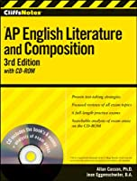 CliffsNotes AP English Literature and Composition with CD-ROM, 3rd Edition