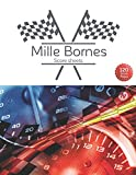 Mille Bornes Score sheet: Scoring Pad For Mille Bornes Players, Score Recording of Keeper Notebook, 120 Sheets, 8.5''x11''