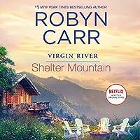 Shelter Mountain: Library Edition (Virgin River)
