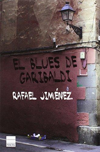 El blues de Garibaldi (Principal de los Libros)