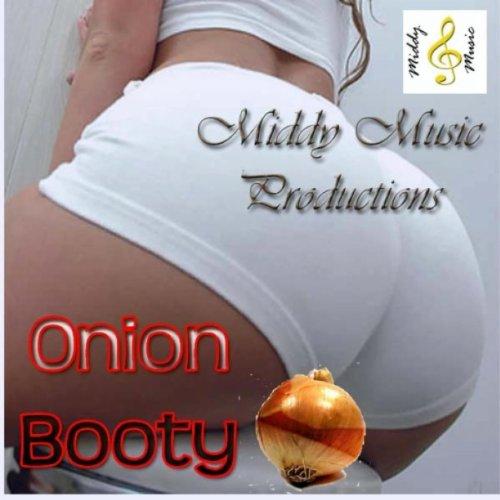 Onion butt