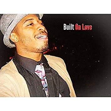 Built on Love
