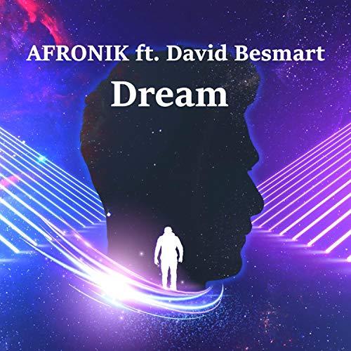 Dream (feat. David Besmart) [Explicit]