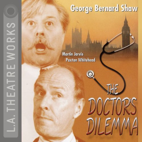 The Doctor's Dilemma audiobook cover art