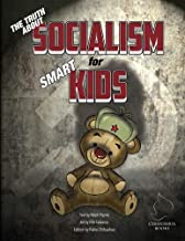 The Truth About Socialism for Smart Kids