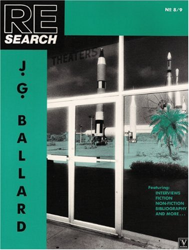 J.G. Ballard (Re-Search 8/9)