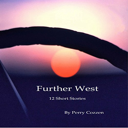 Further West: 12 Short Stories audiobook cover art
