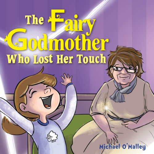 The Fairy Godmother Who Lost Her Touch audiobook cover art