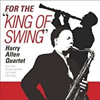 For the King of Swing by Harry Allen