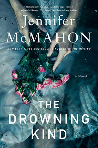 The Drowning Kind by [Jennifer McMahon]