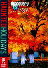 Discovery Travel Adventure Haunted Holidays (Discovery Travel Adventures)