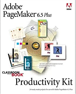 Adobe(R) PageMaker(R) 6.5 Plus Productivity Kit (Classroom in a Book)