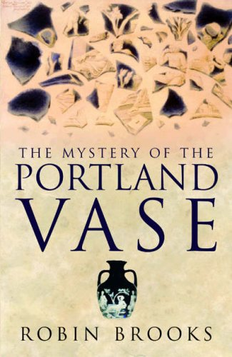 Mystery of the Portland Vase