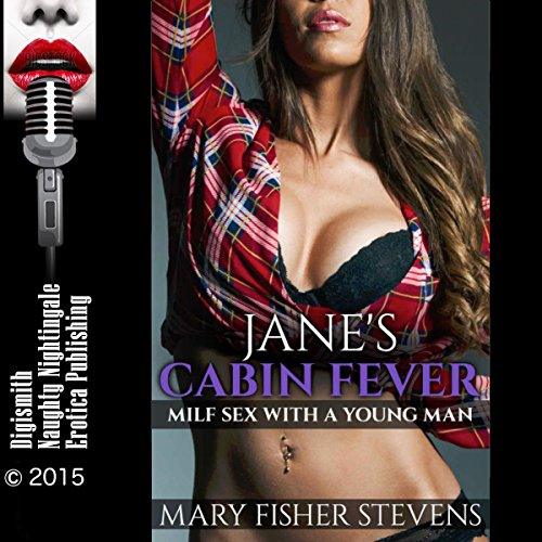 Jane's Cabin Fever: MILF Sex with a Young Man cover art