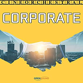 Cineorchestral Corporate (Music for Movie)