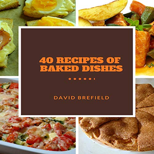40 Recipes of Baked Dishes audiobook cover art