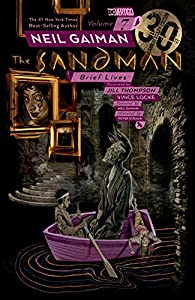 Sandman Vol. 7: Brief Lives - 30th Anniversary Edition (The Sandman)