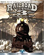 Railroad Tycoon? 3 Official Strategy Guide de Mark Walker