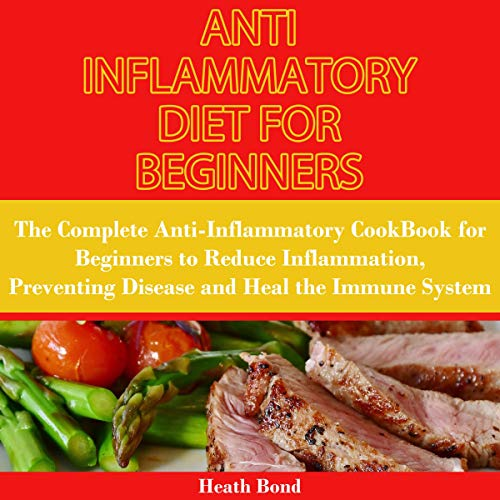Anti Inflammatory Diet for Beginners cover art