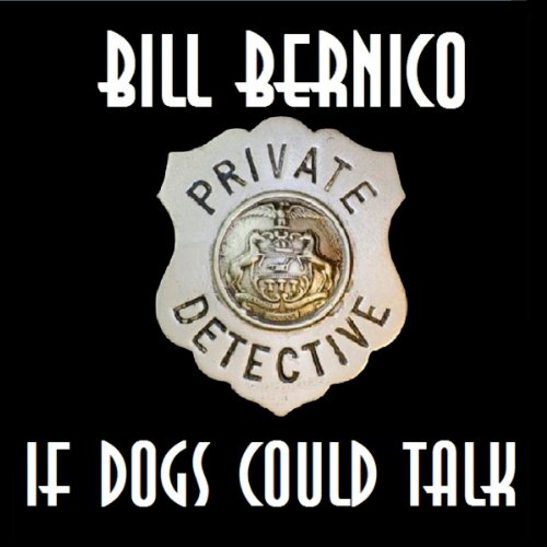 If Dogs Could Talk audiobook cover art