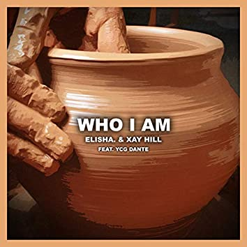 Who I Am (feat. YCG Dante)