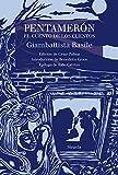 Pentamerón: El cuento de los cuentos: 26 (Las Tres Edades/ Biblioteca de Cuentos Populares)