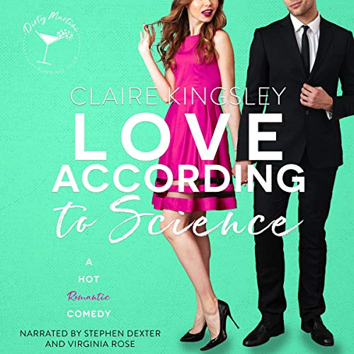 Love According to Science: A Hot Romantic Comedy cover art