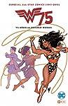All Star Comics (1941-2016): 75 años de ...