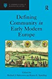 Defining Community in Early Modern Europe (St Andrews Studies in Reformation History) (English Edition)