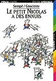 Le petit Nicolas a des ennuis by Goscinny Sempe (1999-06-02) - 02/06/1999
