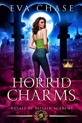 Royals of Villain Academy 4: Horrid Charms