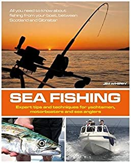 [(Sea Fishing: Expert Tips and Techniques for Yachtsmen, Motorboaters and Sea Anglers)] [ By (author) Jim Whippy ] [May, 2...