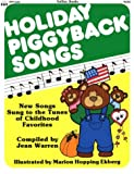 Holiday Piggyback Songs: New Songs Sung to the Tunes of Childhood Favorites
