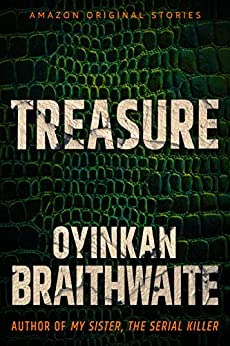 Treasure (Hush collection) by [Oyinkan Braithwaite]